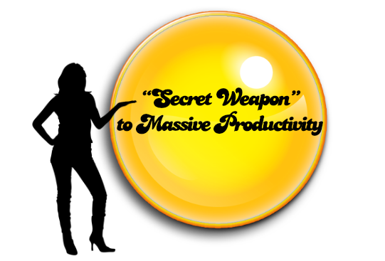 Secret Weapon To Massive Productivity
