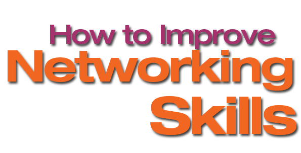 How-to-Improve-Networking-Skills