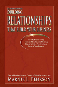 Trust Your Heart: Building Relationships That Build Your Business