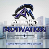 Audio Motivation Podcast